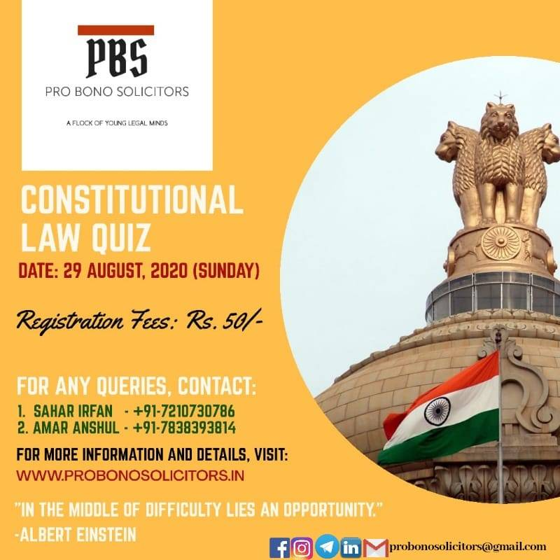 POSTER NATIONAL ONLINE QUIZ COMPETITION ON CONSTITUTIONAL LAW NATIONAL ONLINE QUIZ COMPETITION ON CONSTITUTIONAL LAW BY PRO BONO SOLICITORS
