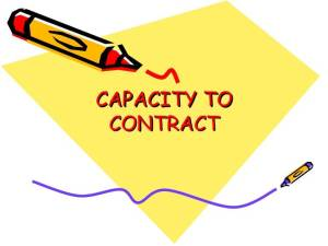 Capacity of Parties toenter into a Contract