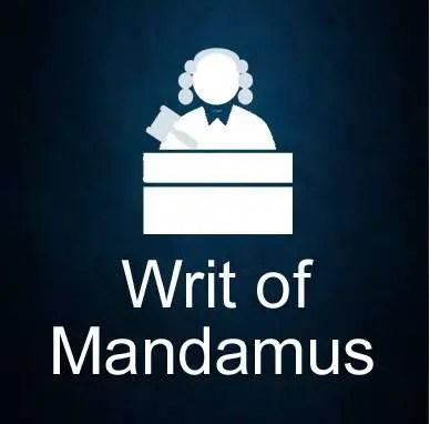 Writ of Mandamus - An Overview
