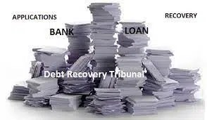 Debt recovery management & Role of Debt Recovery Tribunal in banking sector
