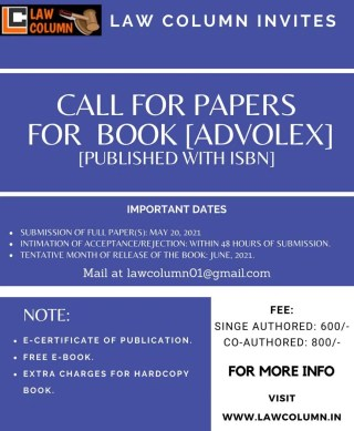 Call For Papers for book 'AdvoLex by Law Column' Published with Isbn : Submit By May 20, 2021