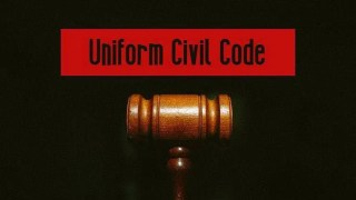 UNIFORM CIVIL CODE- THE QUESTION OVER ITS IMPLEMENTATION