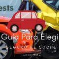 Guía para elegir Seguro de Automóvil