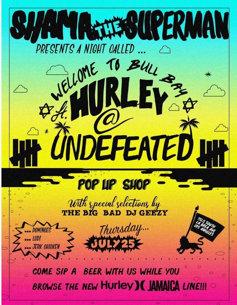 Hurley Jamaica Collection Launch Event and Pop-Up Shop at Undefeated