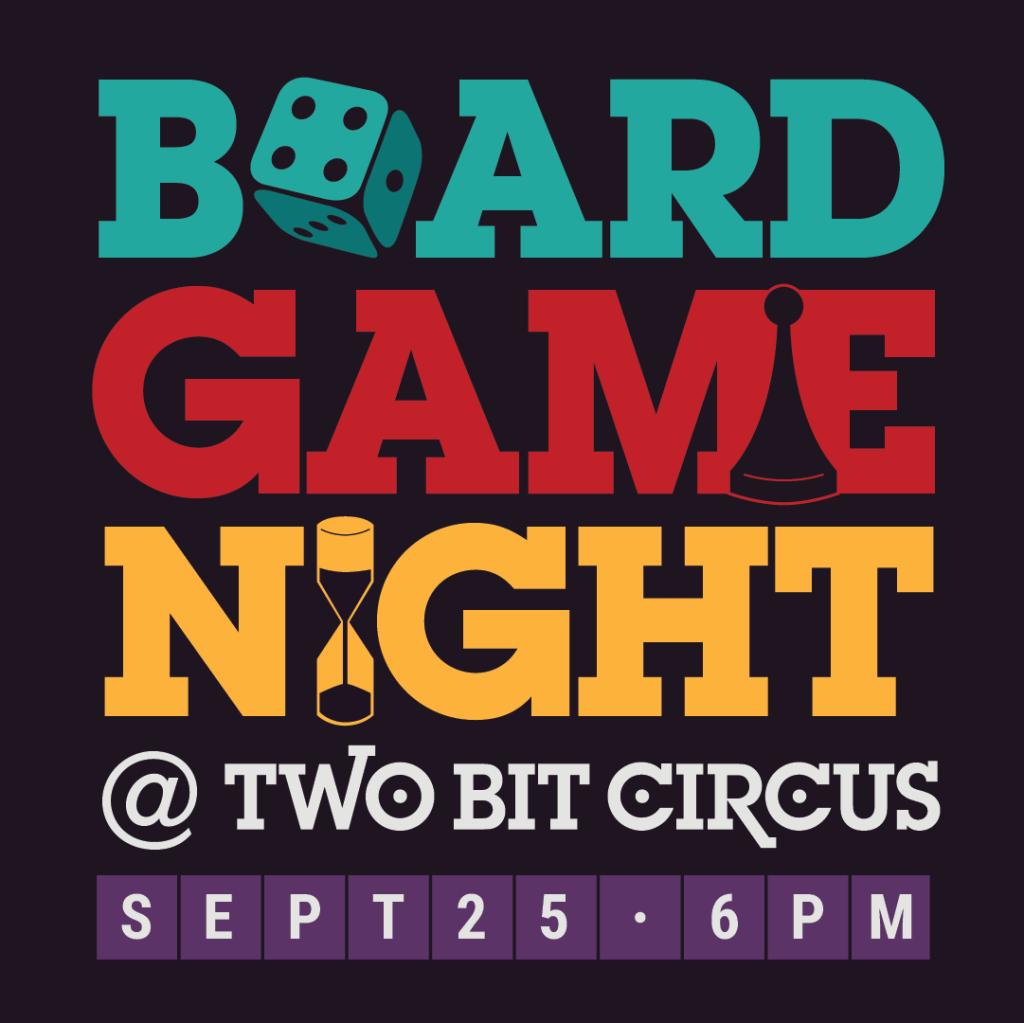Board Game Night at Two Bit Circus