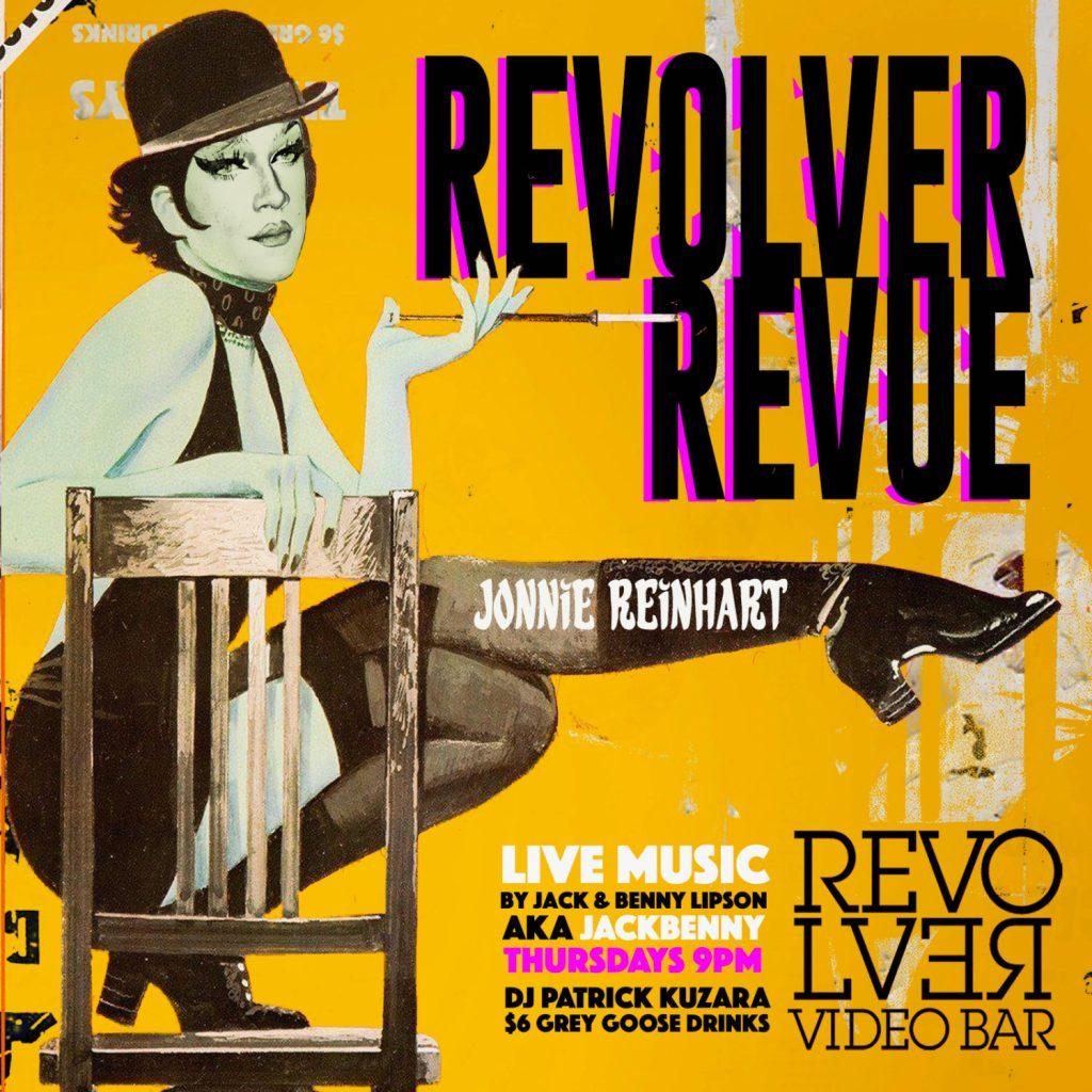 Revolver Revue at Revolver Video Bar