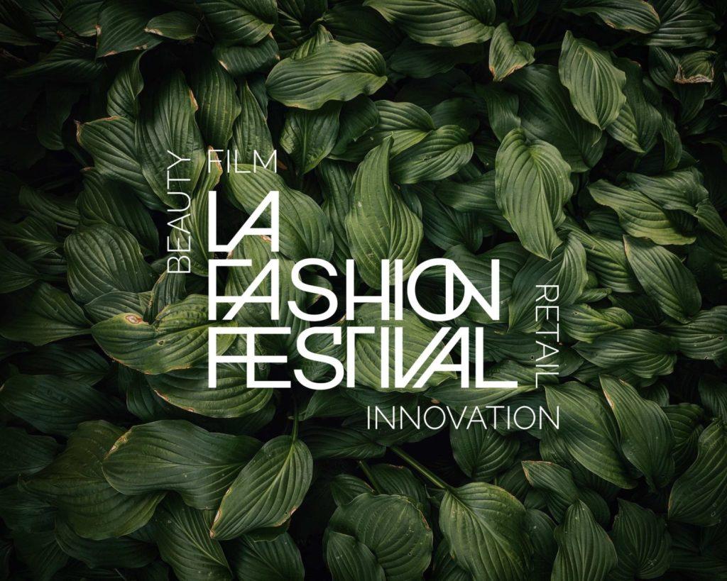 LA Fashion Festival 2019: Sustainability