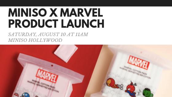 MARVEL x MINISO Hollywood Launch