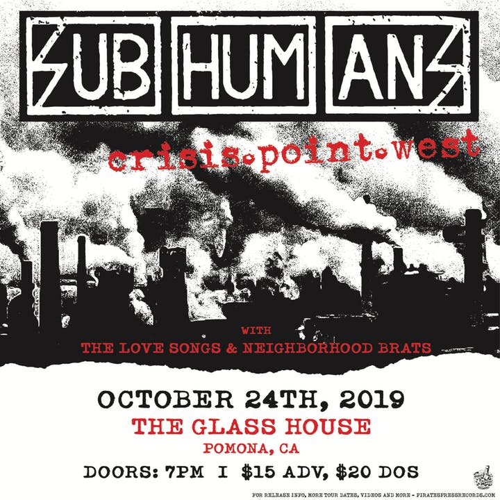 Subhumans, The Love Songs, Neighborhood Brats