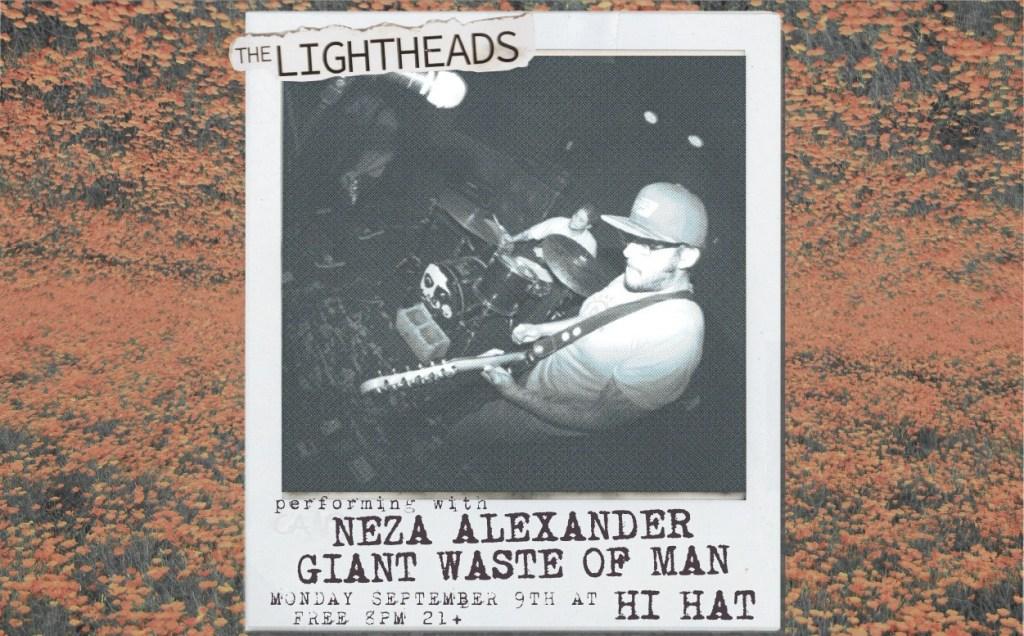 The Lightheads, Neza Alexander, Giant Waste of Man