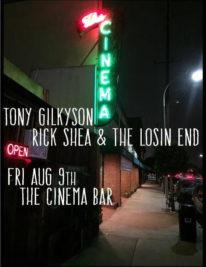 Rick Shea & the Losin' End, Tony Gilkyson