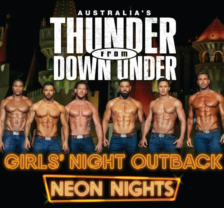 Australia's Thunder from Down Under -Girls Night Outback Tour