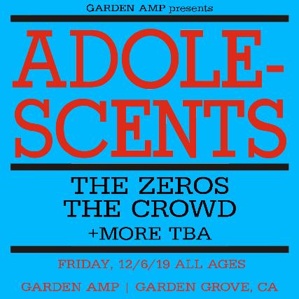 Adolescents, The Zeros, The Crowd