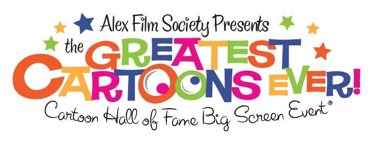 Alex Film Society Presents 9TH ANNUAL GREATEST CLASSIC CARTOONS EVER!