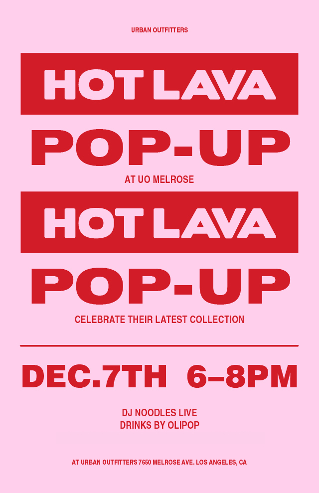 Hot Lava Pop Up with Urban Outfitters