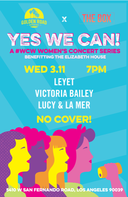Yes We Can: Golden Road Brewing Women's Concert Series