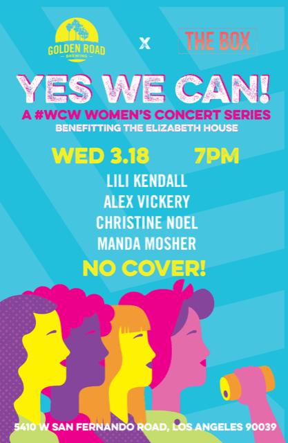 Yes We Can: Golden Road Brewing Women's Concert Series