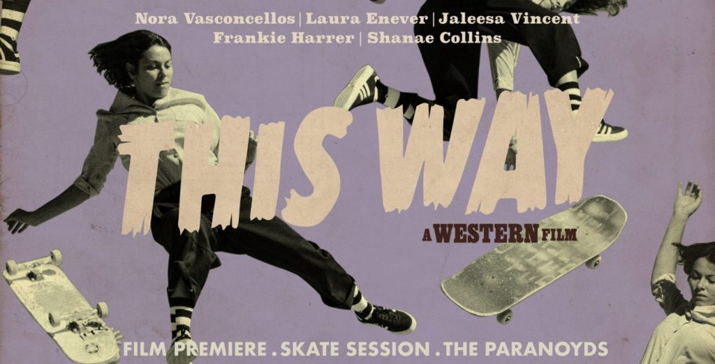 Film Premiere. Skate Jam. Music by The Paranoyds. Free Booze. Free Event.