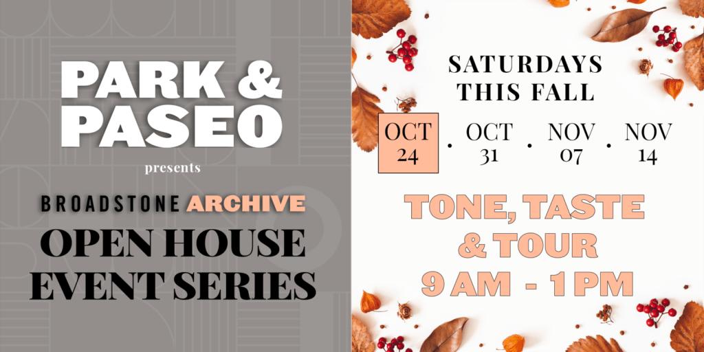 Park & Paseo's Open House Series: Tone + Taste + Tour