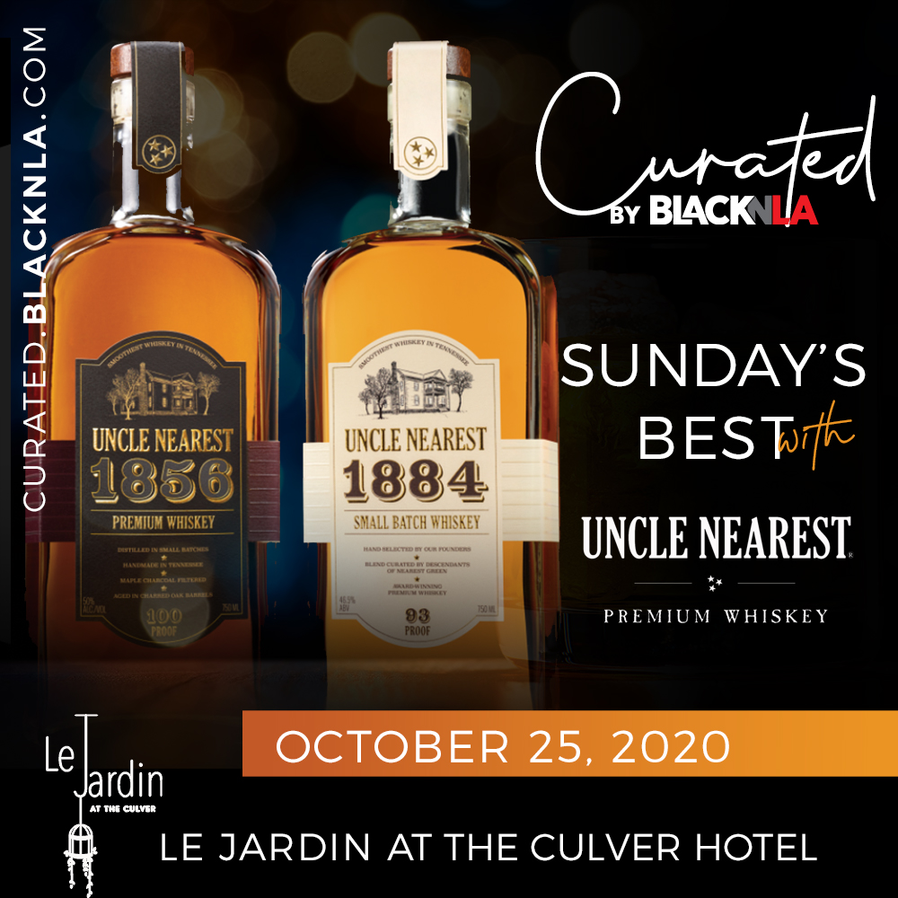 Sunday's Best w/ Uncle Nearest – Outdoor Dining Experience + Whiskey Tasting