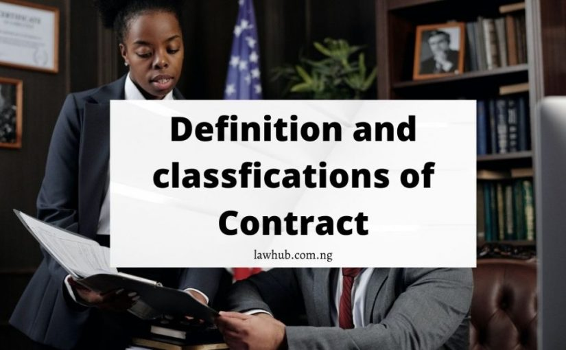 Contract in Law: Definition and Classifications