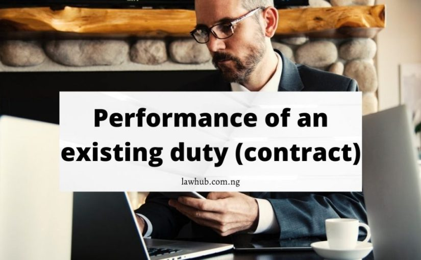 performance of an existing duty in contract