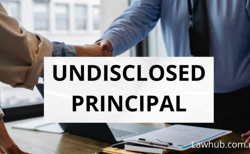 Undisclosed Principal (Law of Agency)