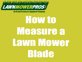 How to Measure a Lawn Mower Blade Banner