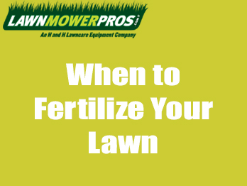 When to Fertilize Your Lawn Banner