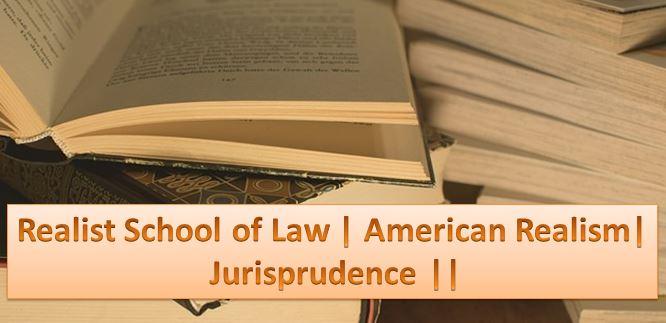 realist school of law jurisprudence
