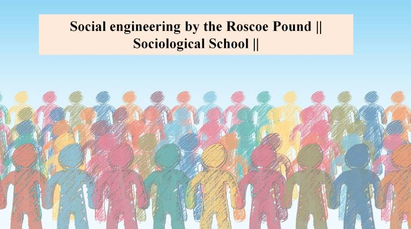 social engineering by roscoe pound