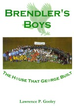 Brendler's Boys: The House That George Built-Front Cover