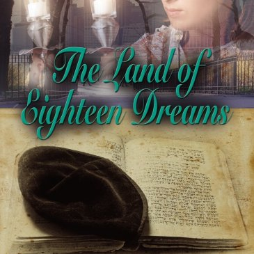 The Land of Eighteen Dreams