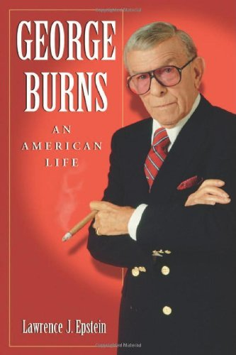 George Burns: An American Life