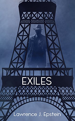 Exiles: A Mystery in Paris (The Daniel Levin Mysteries Book 1)