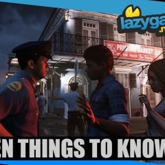 10 Things You Need To Know About Mafia 3
