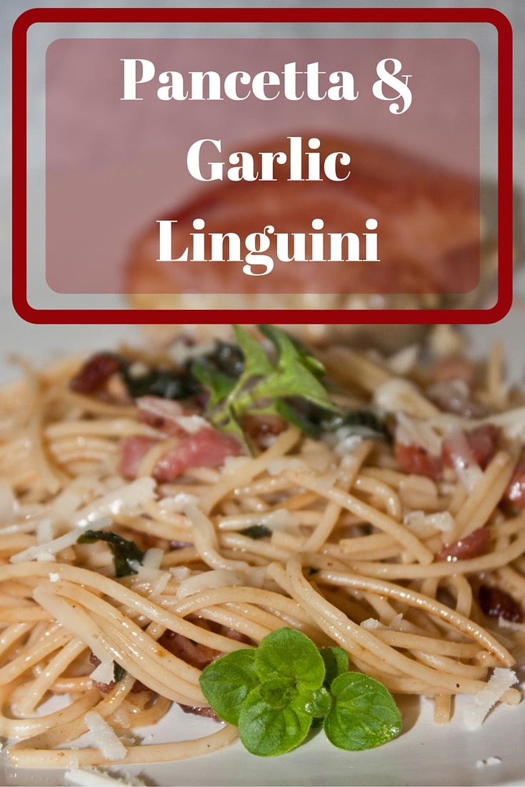 Pancetta & Garlic Linguini - The Lazy GastronomeThe Lazy ...