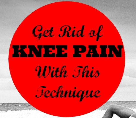 Get rid of knee pain- The FIRST thing you should do