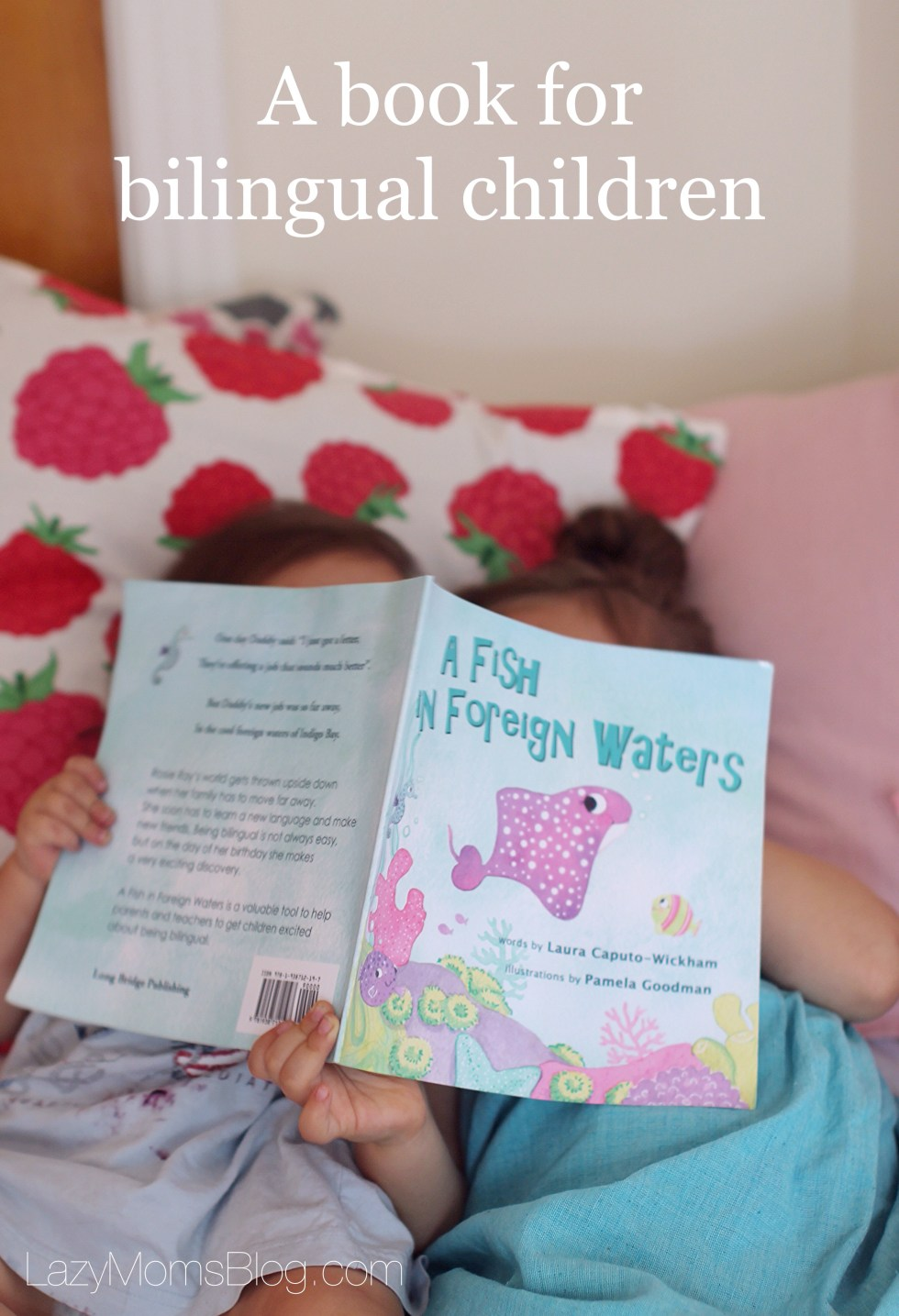 """ A fish in foreign waters"" a book for bilingual children"