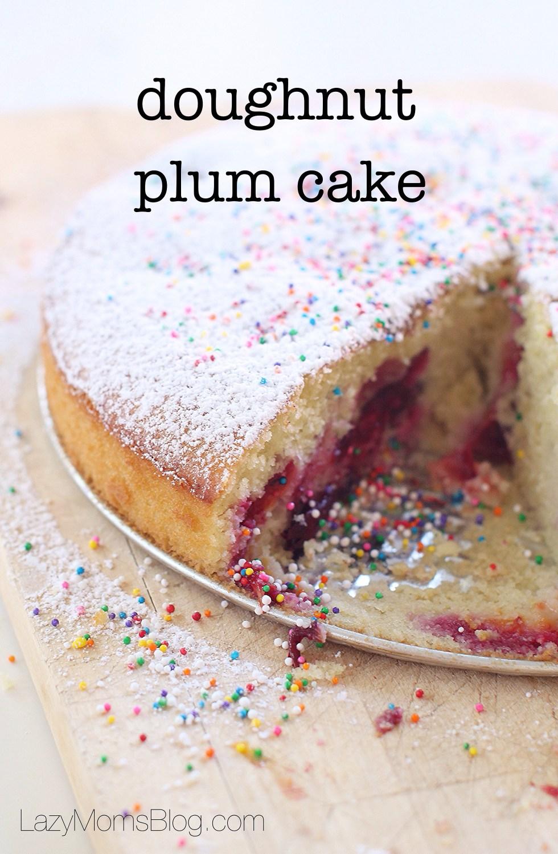 This plum cake tastes just like a doughnut with jam,