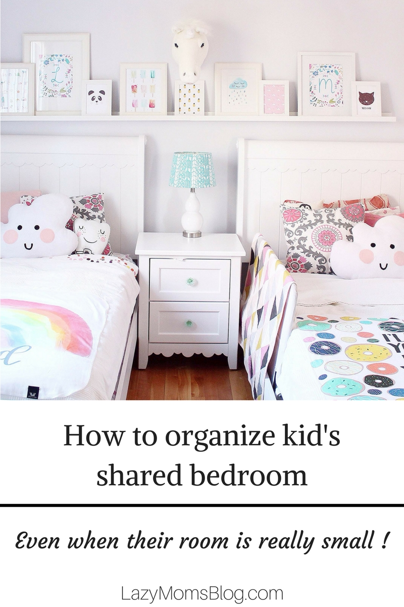 Great tips to help you organize a shared bedroom for yout kids: even in a very small space!