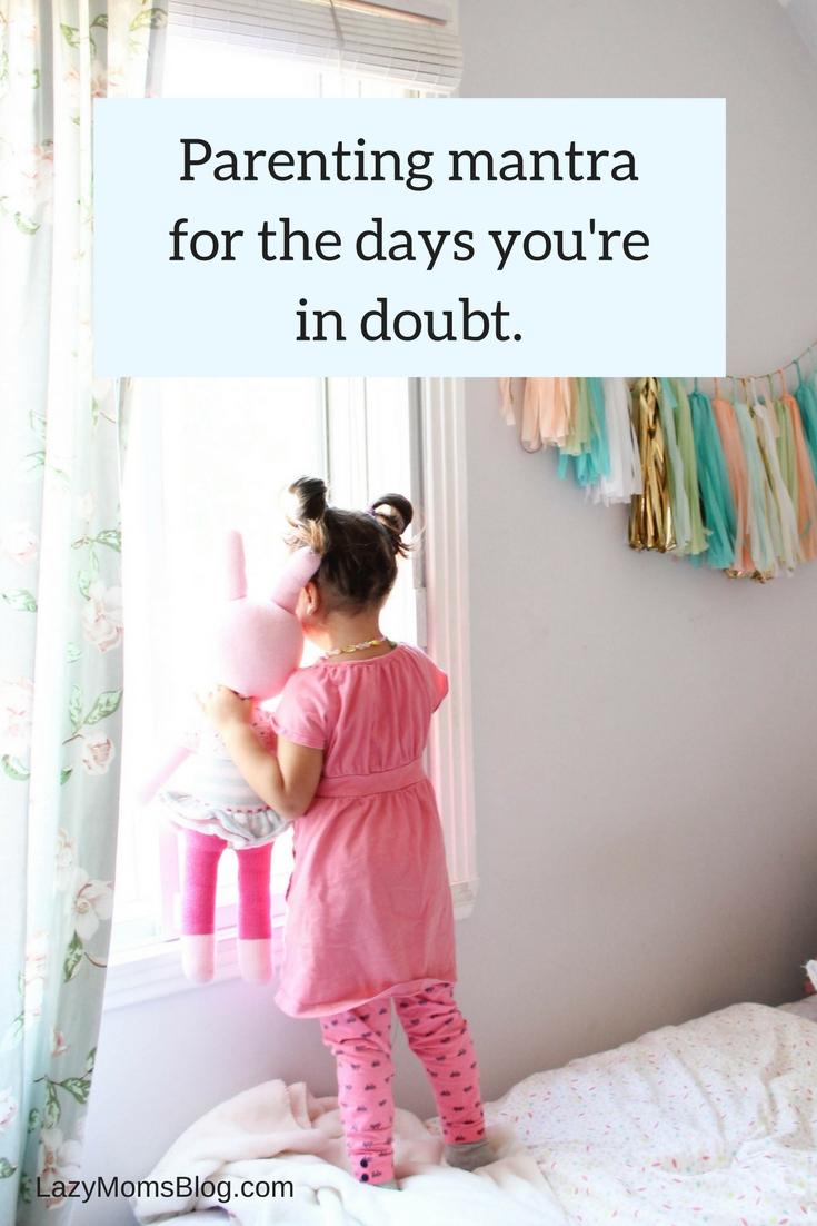 parenting mantra