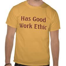 Work Ethic Tshirt