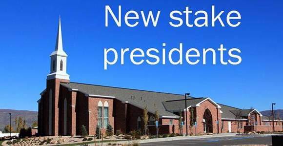 New Stake President Assignments  Church News and Events