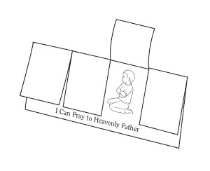 Lesson 3: I Can Pray to Heavenly Father