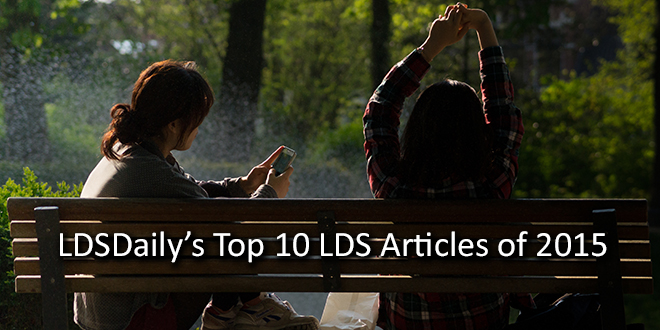 LDSDaily's Top 10 LDS Articles of 2015
