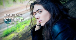 How Do I Know If God Loves Me? - FHE Lesson