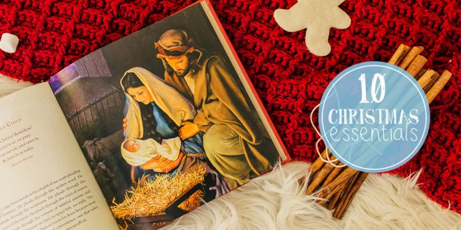 10 Christmas Essentials for Latter-day Saints