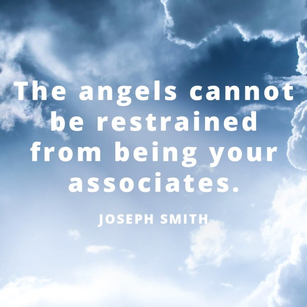 LDS Quotes About Angels | Joseph Smith