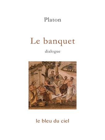 couverture du dialogue de Platon | Le banquet